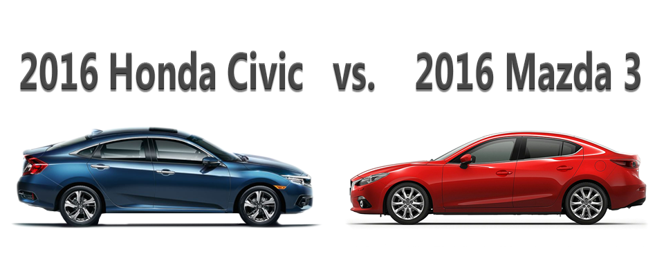 2016 Honda Civic vs 2016 Mazda 3